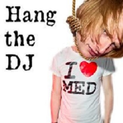 Hang The DJ Podcast - Episode 1