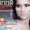 INNA - Lover (Dj Óscar Méndez Remix)