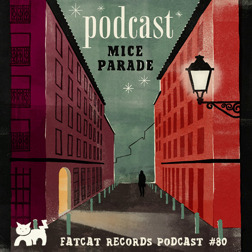 Mice Parade - FatCat Records podcast #80