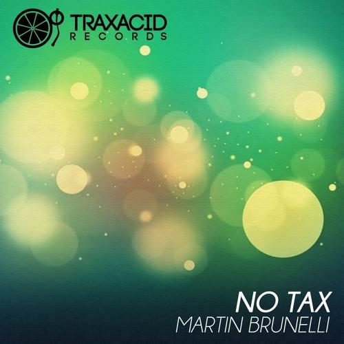 TRAXACID MIAMI SAMPLER 2013 No Tax (Moreno Loko Remix) MARTIN BRUNELLI Beatport Exclusive