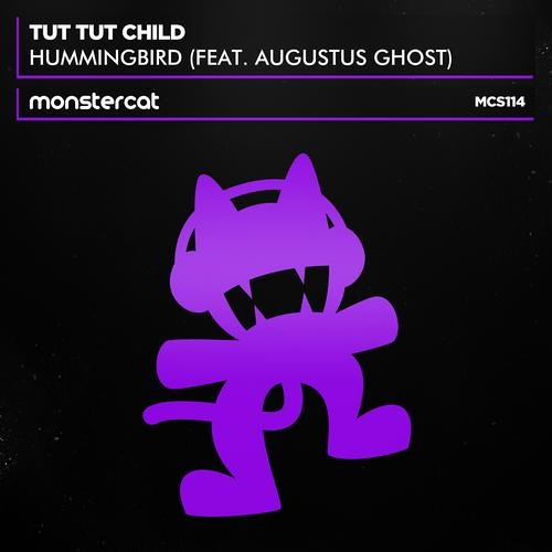 Hummingbird by Tut Tut Child ft. Augustus Ghost