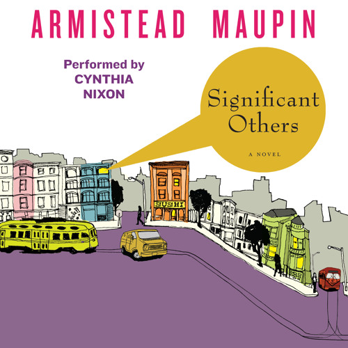 SIGNIFICANT OTHERS by Armistead Maupin