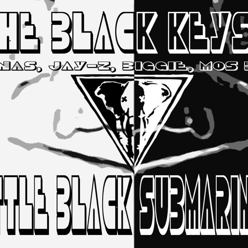 The Black Keys ft. Nas, Jay-Z, Biggie, Mos Def - Little Black Submarines (VOODOO FARM REMIX)