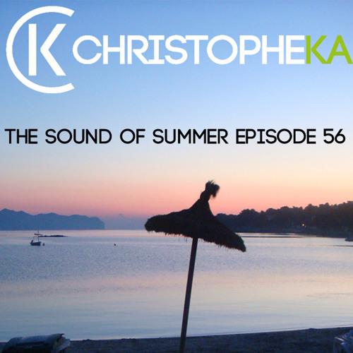Christophe Ka - The Sound Of Summer (Episode 56)