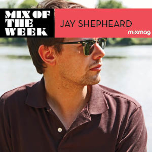 Mixmag Mix Of The Week: Jay Shepheard