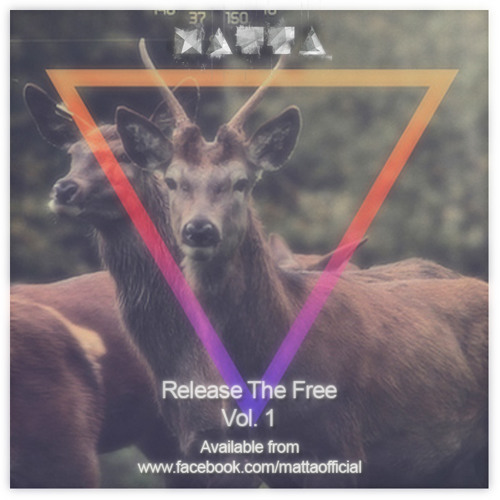Matta - Feeling Me (Release The Free Vol1) (FREE DL)