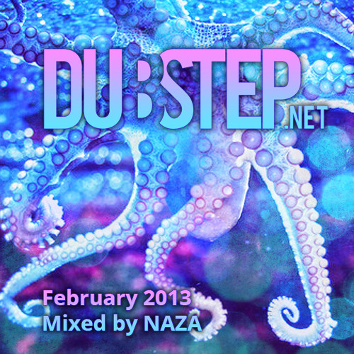 Dubstep.NET February 2013 Mixed by NAZA