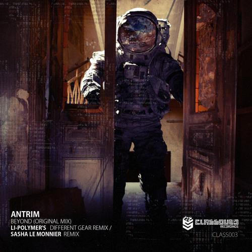 Antrim - Beyond [ Sasha Le Monnier Remix] Classound Recordings Preview