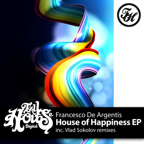 House Of Happiness - Vlad Sokolov Disco remix