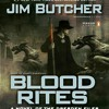 Blood Rites by Jim Butcher, read by James Marsters