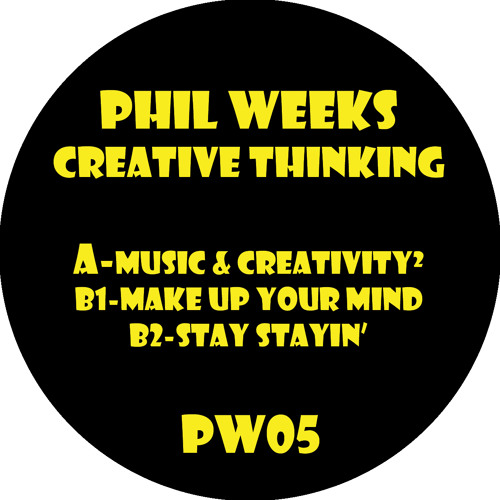 (A) Phil Weeks - Music & Creativity² (PW05)