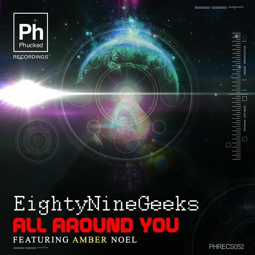 EightyNineGeeks Ft Amber Noel - All Around You (All Mixes)