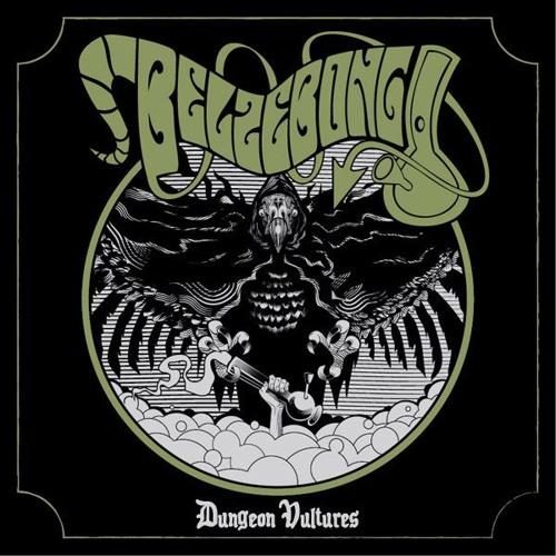 Belzebong - Dungeon Vultures (edit)