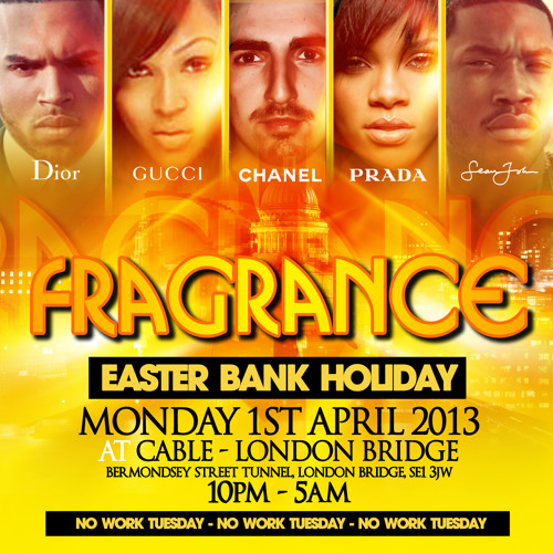 Fragrance of house - easter monday 1st april 2013 @ cable - london bridge