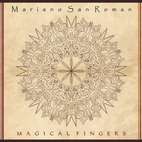 Mariano San Roman - Magical Fingers