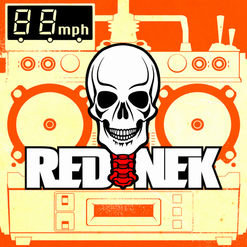 Rednek - 88mph (FREE DOWNLOAD)
