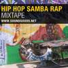 Brazil Hip Hop Samba Rap Mixtape.mp3