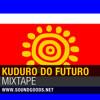 Kuduro do Futuro Mixtape