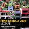 Funk Carioca 2009 Mixtape