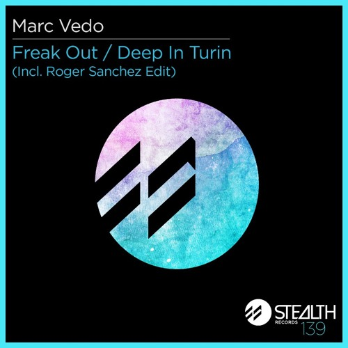 """Marc Vedo """"Deep in Turin"""" Stealth Records"""