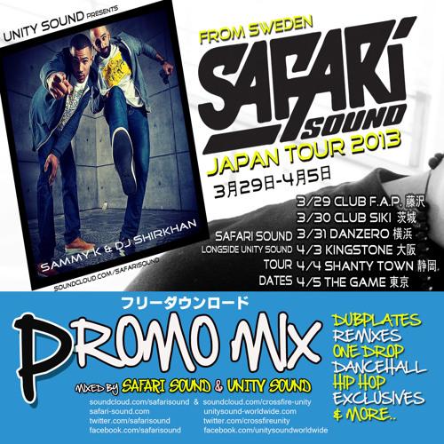 SAFARI SOUND x UNITY SOUND JAPAN TOUR PROMO MIX 2013