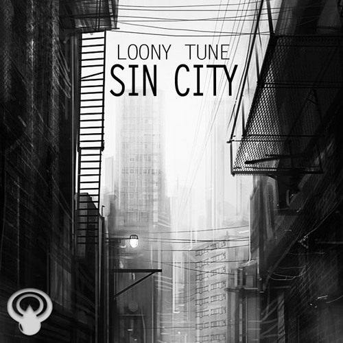 Loony Tune - Sin City EP