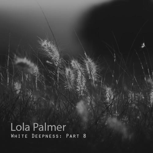 Lola Palmer - White Deepness Part8