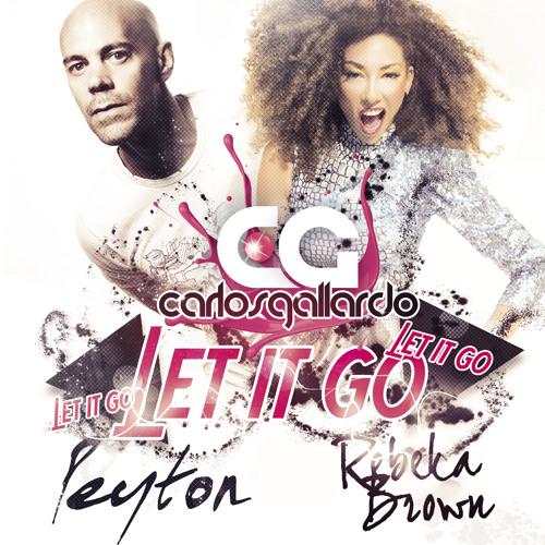 2013 - Let It Go (w/Carlos Gallardo & Rebeka Brown)