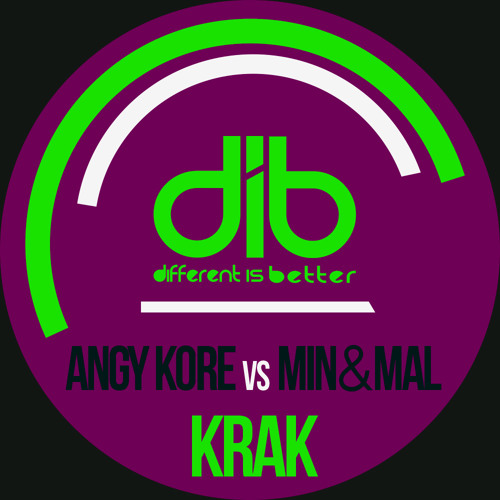 Min&Mal & AnGy KoRe - Krak (Original Mix) [Different Is Better]