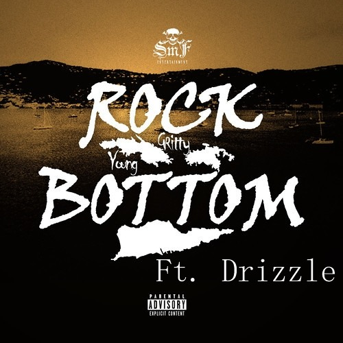 Rock Bottom Remix - Young Gritty ft. Drizzle