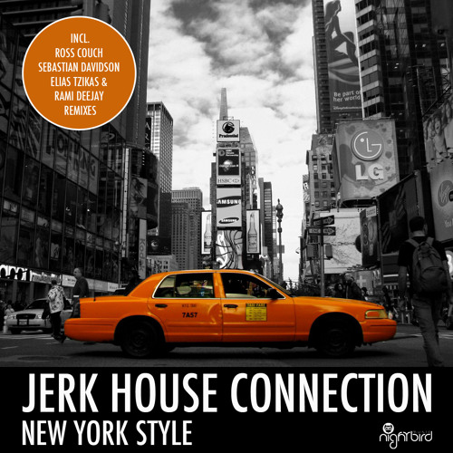 Jerk House Connection - New York Style (Rami Deejay Remix) [Preview]