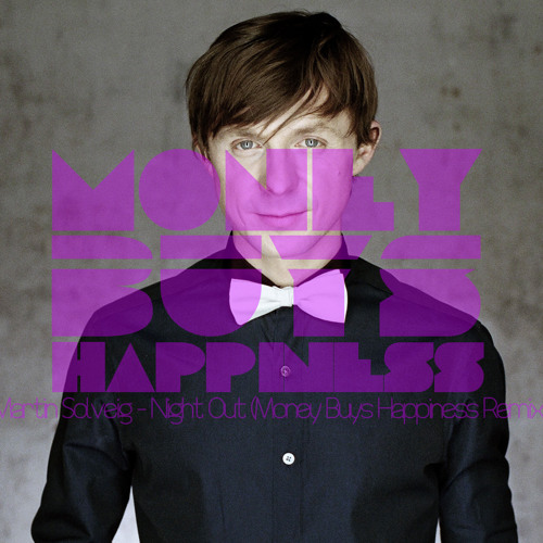 Martin Solveig - Night Out (Money Buys Happiness Remix)