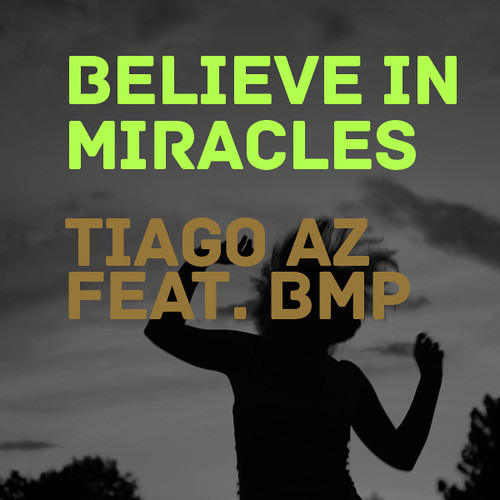 Believe In Miracles (Nuno Cunha Souldillaz Remix) WORK IN PROGRESS