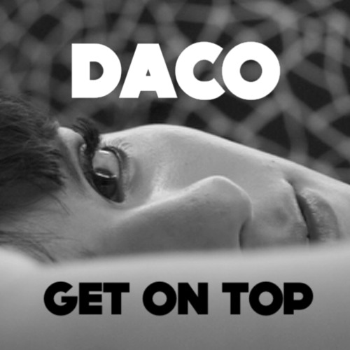 DACO- Get On Top