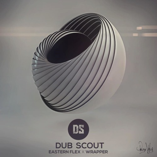 Dub Scout - Wrapper (OUT NOW!)