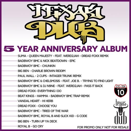 TexasDUB 5 Year Album - Download