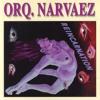 Orquesta Narváez - El Amor De Puerto Rico