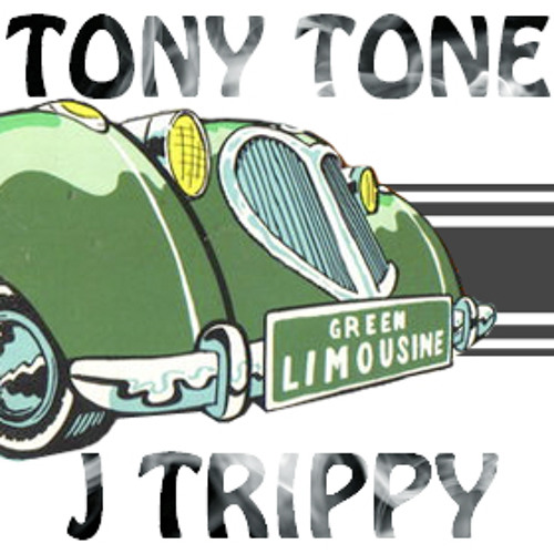 Green Limousine - Tony Tone ft. J-Trippy