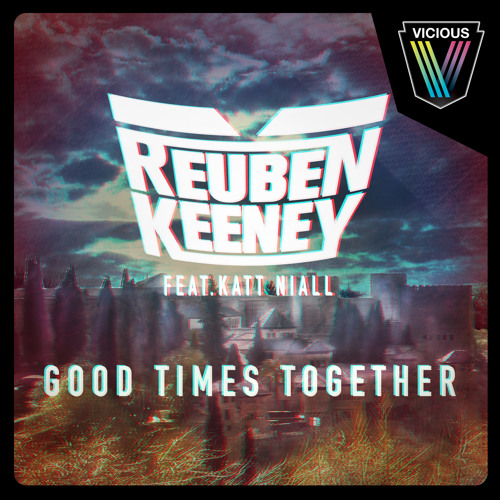 Reuben Keeney feat. Kat Niall - Good Times Together (Maison & Dragen Remix)