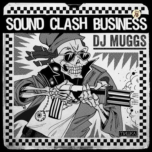 Sound Clash Business by DJ Muggs