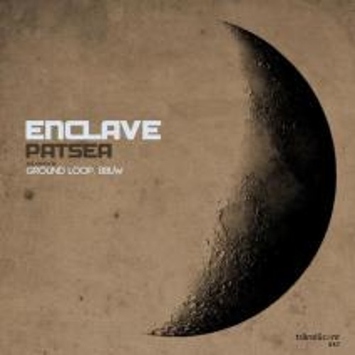 Enclave_Patsea-Ground_Loop_Remix