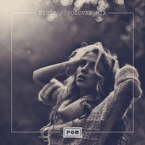 Bisti - PuLOVER Mix