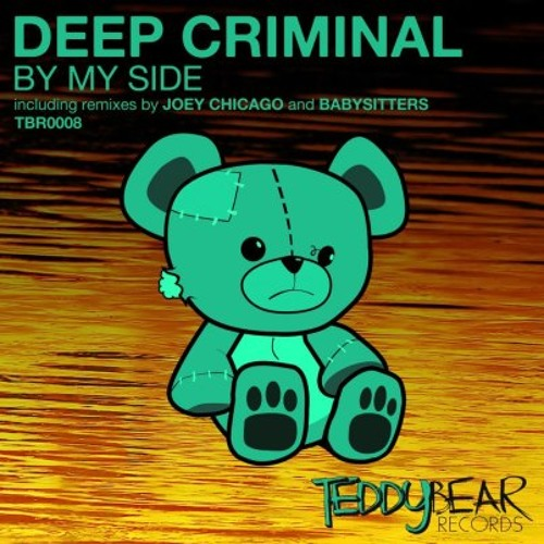 Deep Criminal - By My Side (Original Mix)
