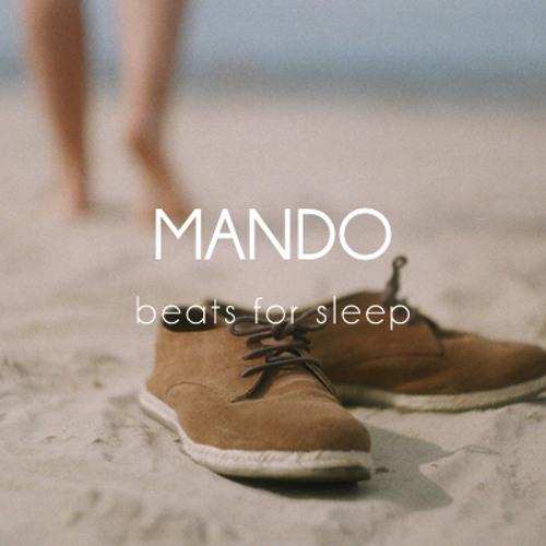 MANDO - Beats For Sleep (mix)