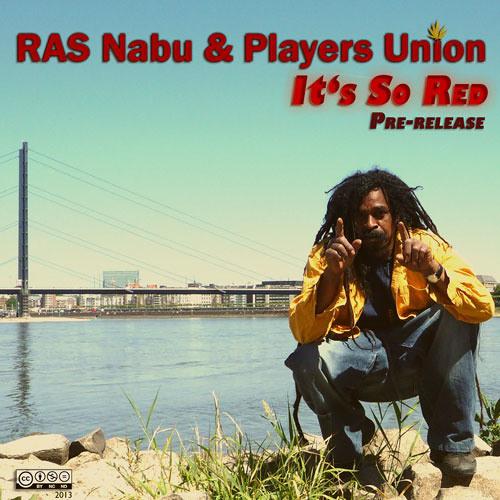 RAS Nabu & Players Union - It's So Red (prerelease)