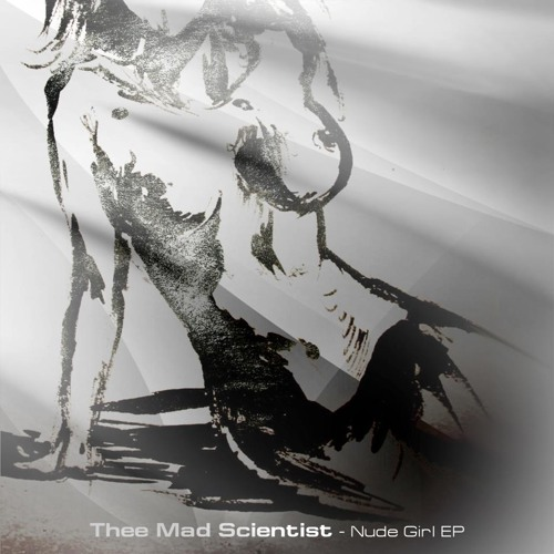 Thee Mad Scientist - Nude Girl [Cobb Recordings] in Belarus