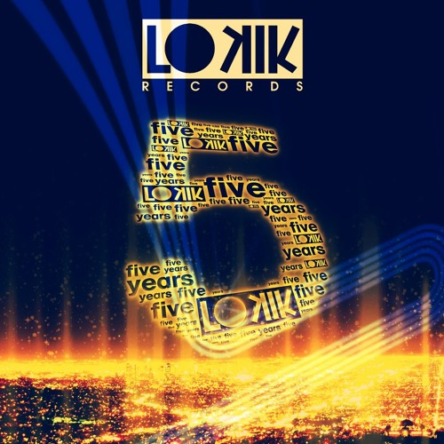 Lo kik 5 Years Compilation (Mini Mix) [OUT NOW!]