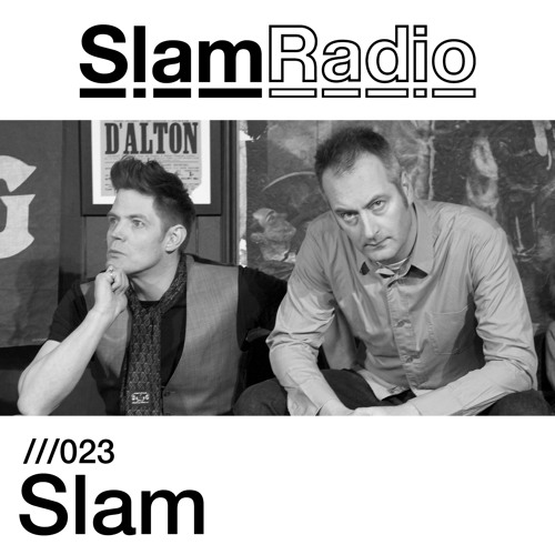 Slam Radio - 023 - Slam