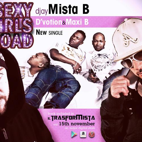 SEXY GIRLS ABROAD - D'VOTION FT. MISTA B & MAXI B (BM Records)