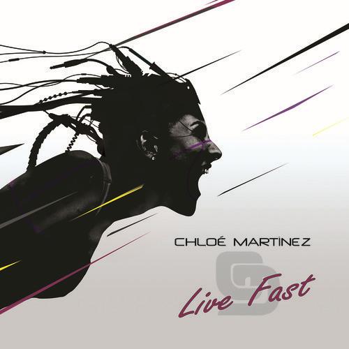 Chloe Martinez - Live Fast (House Radio Edit) [ft Miss Annik Vocals]